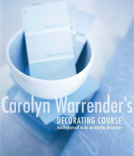 Carolyn Warrender's Decorating Course