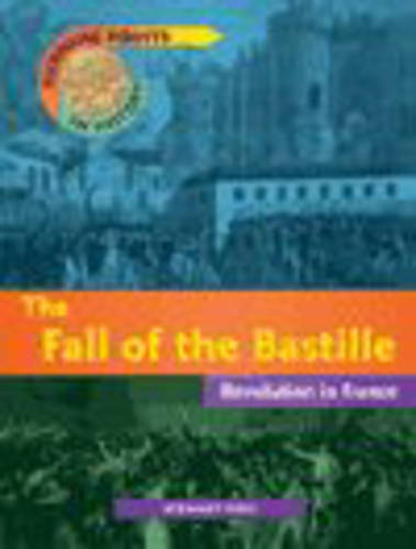 Turning Points In History: Fall of the Bastille Cased