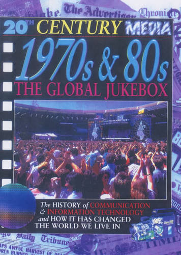 1970s and 80s the Global Juke Box (20th Century Media S.)