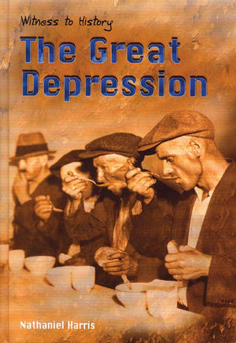 Great Depression  (Witness to History)