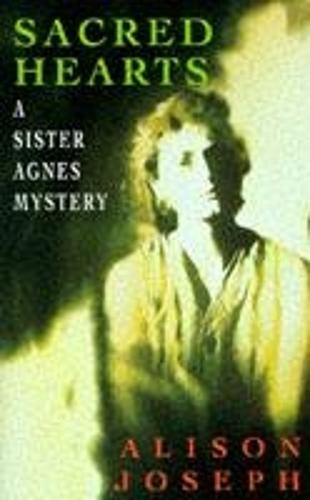 Sacred Hearts (A Sister Agnes mystery)
