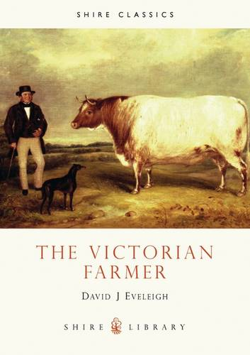 The Victorian Farmer (Shire Library)