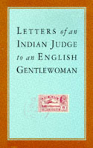 Letters of an Indian Judge to an English Gentlewoman