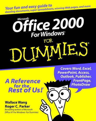 Microsoft Office 2000 for Windows For Dummies by Wang, Wallace ( Author ) ON May-07-1999, Paperback