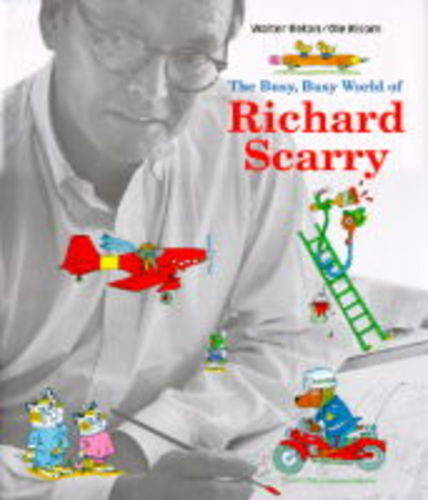 Busy, Busy World of Richard Scarry