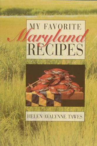 My Favorite Maryland Recipes