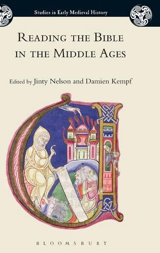 Reading the Bible in the Middle Ages (Studies in Early Medieval History)
