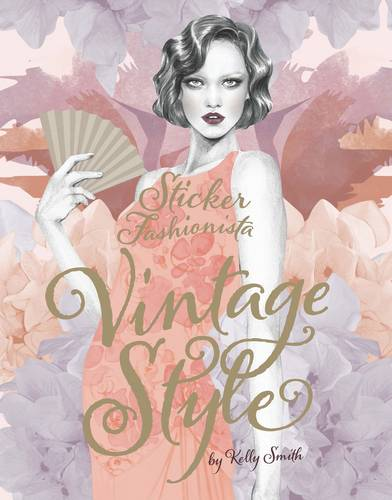 Sticker Fashionista: Vintage Style (Sticker Fashionista 3)