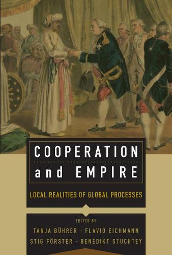 Cooperation and Empire: Local Realities of Global Processes