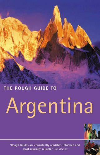 The Rough Guide to Argentina - 2nd Edition