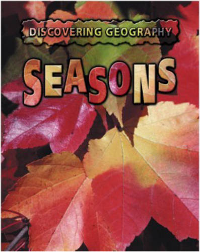 Discovering Geography: Seasons Hardback