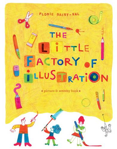 The Little Factory of Illustration