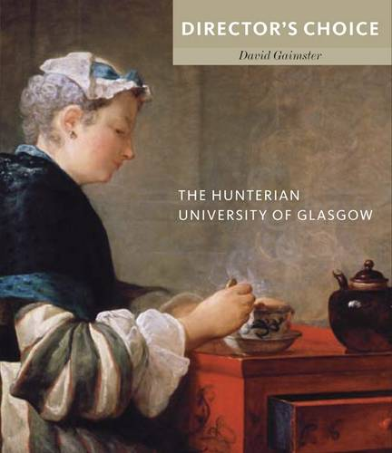 TheHunterian, University of Glasgow by Gaimster, David ( Author ) ON Aug-28-2012, Paperback
