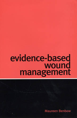 Evidence-Based Wound Management