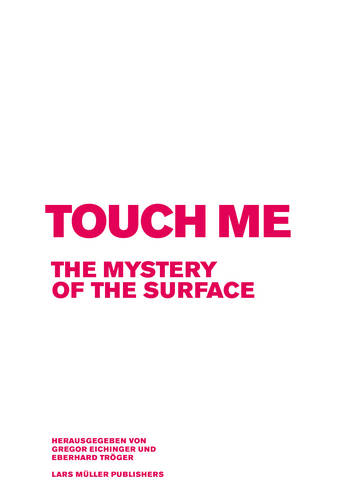 Touch Me: The Mystery of the Surface