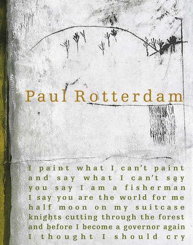 Paul Rotterdam 2004: Paintings and Sculptures