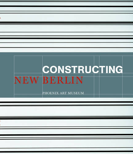Constructing New Berlin