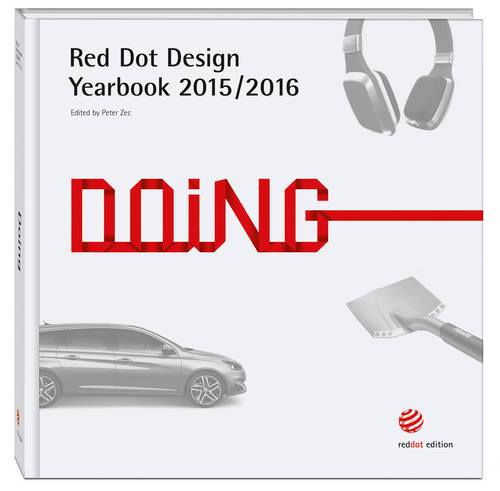 Doing 2015/2016: Red Dot Design Yearbook 2015/2016