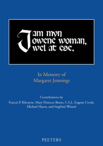 'i Am Myn Owene Woman, Wel at Ese': In Memory of Margaret Jennings (Dallas Medieval Texts and Translations)